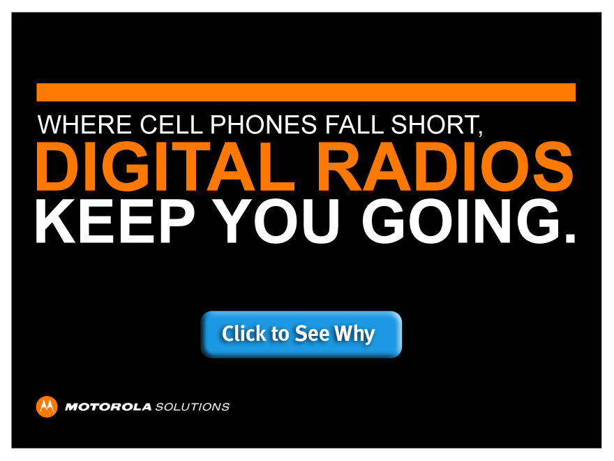 Digital radios keep you going.